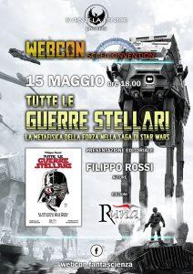 """Webcon maggio 2021 - Presentazione editoriale """"Tutte le Guerre Stellari"""""""