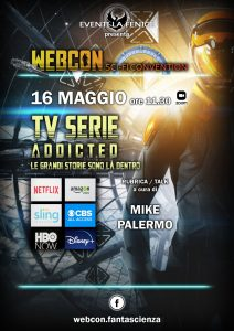Webcon maggio 2021 - Tv Serie Addicted